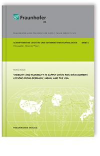 Buch: Visibility and flexibility in supply chain risk management: Lessons from Germany, Japan, and the USA.
