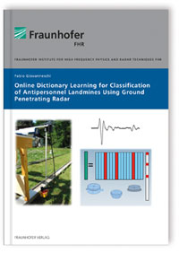 Buch: Online Dictionary Learning for Classification of Antipersonnel Landmines using Ground penetrating Radar