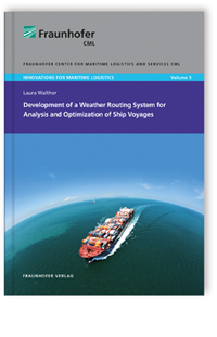 Buch: Development of a Weather Routing System for Analysis and Optimization of Ship Voyage