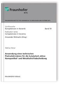 Buch: Anwendung eines technischen Platinelektrolyten für die katalytisch aktive Nanopartikel- und Metallschichtabscheidung
