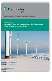 Buch: Impact of Sea Ice Loads on Global Dynamics of Offshore Wind Turbines.