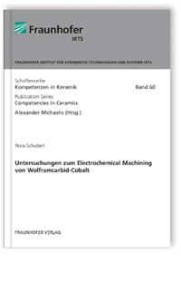 Buch: Untersuchungen zum Electrochemical Machining von Wolframcarbid-Cobalt