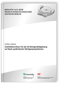Buch: Artefaktkorrektur für die 3D-Röntgenbildgebung auf Basis synthetischer Röntgenprojektionen