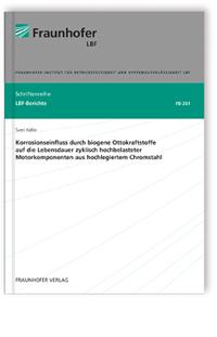 Buch: Korrosionseinfluss durch biogene Ottokraftstoffe auf die Lebensdauer zyklisch hochbelasteter Motorkomponenten aus hochlegiertem Chromstahl
