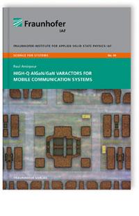 Buch: High-Q AlGaN/GaN Varactors for Mobile Communication Systems.