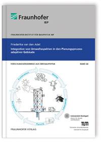 Buch: Integration von Umweltaspekten in den Planungsprozess adaptiver Gebäude