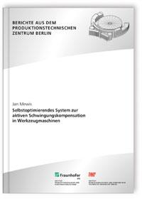 Buch: Selbstoptimierendes System zur aktiven Schwingungskompensation in Werkzeugmaschinen