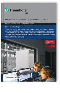 Buch: Analyse frequenzabhängiger Netzwechselwirkungen von selbstgeführten Wechselrichtern mittels differentieller Impedanzspektroskopie und Oberschwingungsquellenbetrachtung