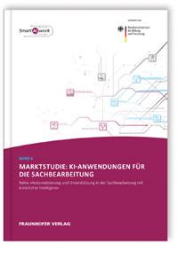 Buch: Marktstudie: KI-Anwendungen für die Sachbearbeitung