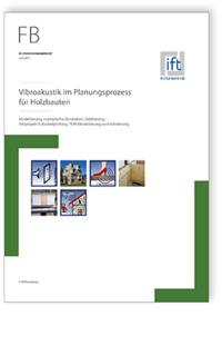 Forschungsbericht: Vibroakustik im Planungsprozess für Holzbauten