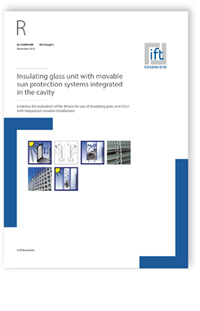 Merkblatt: ift-Guideline VE-07engl/3, November 2018. Insulating glass unit with movable sun protection systems integrated in the cavity