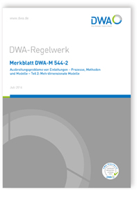 Merkblatt: Merkblatt DWA-M 544-2, Juli 2016. Ausbreitungsprobleme von Einleitungen - Prozesse, Methoden und Modelle. Tl.2. Mehrdimensionale Modelle
