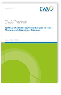 Buch: DWA-Themen T3/2016, August 2016. Technische Maßnahmen zur Behandlung von erhöhten Mischwasserabflüssen in der Kläranlage