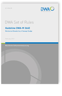 Merkblatt: Guideline DWA-M 366E, February 2013. Mechanical Dewatering of Sewage Sludge