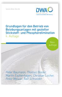 Buch: Grundlagen für den Betrieb von Belebungsanlagen mit gezielter Stickstoff- und Phosphorelimination