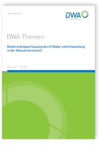Buch: DWA-Themen T2/2017, März 2017. Niederschlagserfassung durch Radar und Anwendung in der Wasserwirtschaft