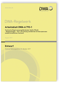 Merkblatt: Arbeitsblatt DWA-A 793-1 Entwurf, August 2017. Technische ...