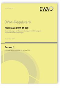 Merkblatt: Merkblatt DWA-M 808 Entwurf, November 2017. Handreichungen zur Ausschreibung und zur Wertung von Angeboten für Bauleistungen