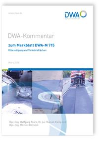 Merkblatt: DWA-Kommentar zum Merkblatt DWA-M 715 Ölbeseitigung auf Verkehrsflächen