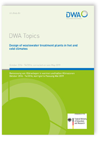 Buch: DWA Topics T4/2016, October 2016. Design of wastewater treatment plants in hot and cold climates