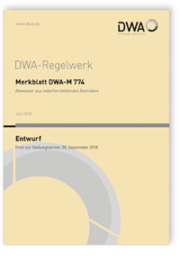 Merkblatt: Merkblatt DWA-M 774 Entwurf, Juli 2018. Abwasser aus lederherstellenden Betrieben