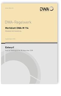 Merkblatt: Merkblatt DWA-M 114 Entwurf, September 2018. Abwasserwärmenutzung