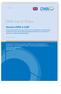 Merkblatt: Standard DWA-A 262E, November 2017. Principles for dimensioning, construction and operation of wastewater treatment plants with planted and unplanted filters for treatment of domestic and municipal wastewater