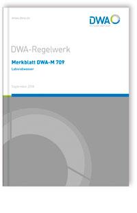 Merkblatt: Merkblatt DWA-M 709, September 2018. Laborabwasser