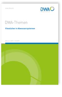 Buch: DWA-Themen T5/2019, Oktober 2019. Vliestücher in Abwassersystemen