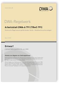 Merkblatt: Arbeitsblatt DWA-A 791 (TRwS 791) Entwurf, April 2020. Technische Regel wassergefährdender Stoffe - Heizölverbraucheranlagen