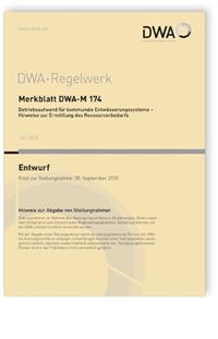 Merkblatt: Merkblatt DWA-M 174 Entwurf, Juli 2020. Betriebsaufwand für kommunale Entwässerungssysteme - Hinweise zur Ermittlung des Ressourcenbedarfs