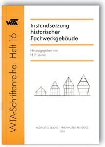 Buch: Instandsetzung historischer Fachwerkgebäude
