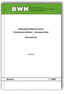 Buch: Nutzungskonflikte bei hohen Grundwasserständen - Lösungsansätze. Statusbericht