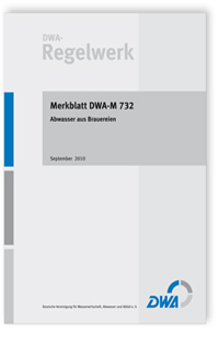 Merkblatt: Merkblatt DWA-M 732, September 2010. Abwasser aus Brauereien