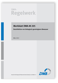 Merkblatt: Merkblatt DWA-M 205, März 2013. Desinfektion von biologisch gereinigtem Abwasser