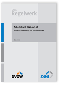 Merkblatt: Arbeitsblatt DWA-A 161, März 2014. Statische Berechnung ...