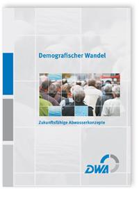 Buch: Demografischer Wandel. Zukunftsfähige Abwasserkonzepte