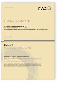 Merkblatt: Arbeitsblatt DWA-A 127-1 Entwurf, Oktober 2020. Statische Berechnung von Entwässerungsanlagen - Teil 1: Grundlagen