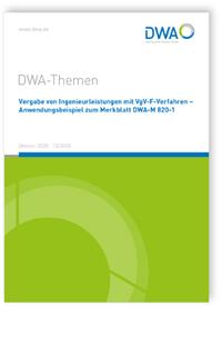Buch: DWA-Themen T3/2020, Oktober 2020. Vergabe von Ingenieurleistungen mit VgV-F-Verfahren - Anwendungsbeispiel zum Merkblatt DWA-M 820-1