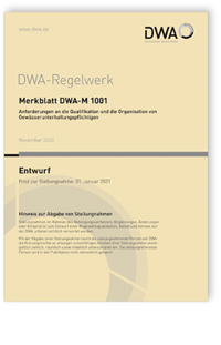 Merkblatt: Merkblatt DWA-M 1001 Entwurf, November 2020. Anforderungen an die Qualifikation und die Organisation von Gewässerunterhaltungspflichtigen