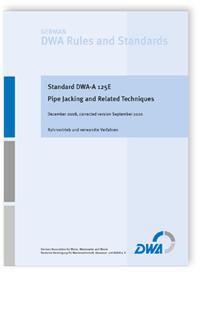 Merkblatt: Standard DWA-A 125E, December 2008. Pipe Jacking and Related Techniques