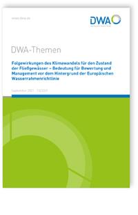 Buch: DWA-Themen T3/2021, September 2021. Folgewirkungen des Klimawandels für den Zustand der Fließgewässer - Bedeutung für Bewertung und Management vor dem Hintergrund der Europäischen Wasserrahmenrichtlinie