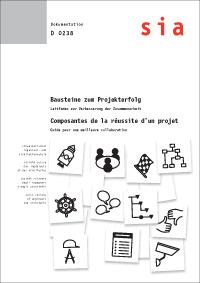 Buch: Bausteine zum Projekterfolg - Leitfaden zur Verbesserung der Zusammenarbeit / Module a la reussite du projet - Guide pour ameliorer la collaboration