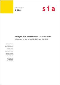 Buch: Anlagen für Trinkwasser in Gebäuden. Erläuterung zu den Normen SIA 385/1 und SIA 385/2
