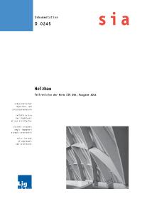 Buch: Holzbau - Teilrevision der Norm SIA 265, Ausgabe 2012