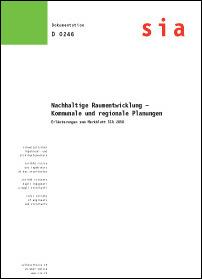 Buch: Nachhaltige Raumentwicklung - Kommunale und regionale Planungen - Erläuterungen zum Merkblatt SIA 2050