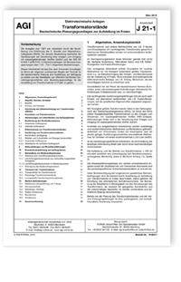 Merkblatt: AGI Arbeitsblatt J 21-1. Elektrotechnische Anlagen. Transformatorstände. Bautechnische Planungsgrundlagen zur Aufstellung im Freien. Ausgabe März 2018