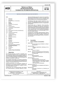 Merkblatt: AGI Arbeitsblatt K 10. Schutz von Beton. Oberflächenbehandlung; Imprägnierung, Versiegelung, Beschichtung. Ausgabe November 2020