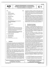 Merkblatt: AGI Arbeitsblatt C 1. Baulicher Brandschutz im Industriebau. Brandschutzkonzepte für Industriebauten. Technische Informationen für die Baupraxis. Ausgabe April 2008
