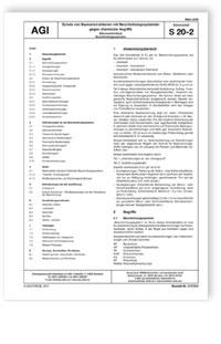 Merkblatt: AGI Arbeitsblatt S 20, Teil 2. Schutz von Baukonstruktionen mit Beschichtungssystemen gegen chemische Angriffe (Säureschutzbau). Beschichtungssysteme. Ausgabe März 2008
